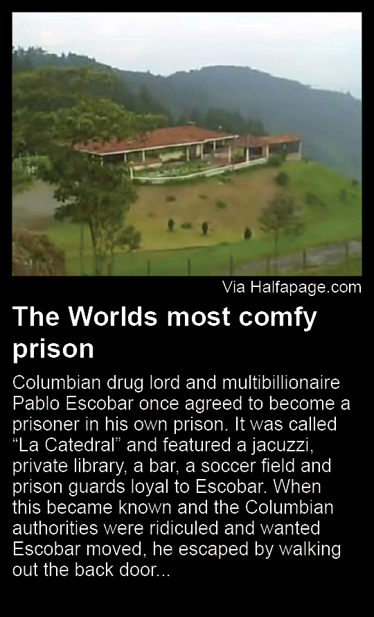The worlds most comfy prison - Pablo escobar zitate ...